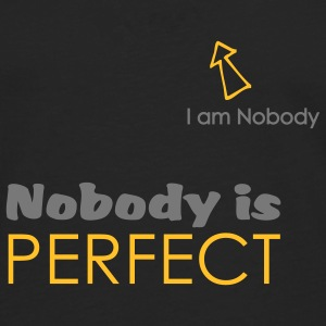 Nobody is perfect (I'm Nobody) - T-shirt manches longues Premium Homme