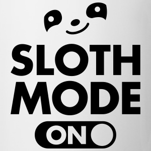 Sloth Mode (On) T-Shirts - Tasse