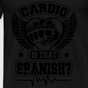 Cardio is that spanish Tops - Männer Premium T-Shirt