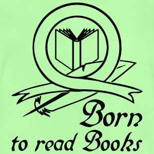 Born to read Books Tops - Baby T-Shirt
