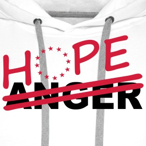 Hope over anger T-Shirts - Men's Premium Hoodie