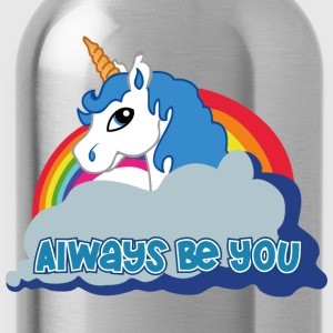 Always be you (Unicorn) T-Shirts - Trinkflasche