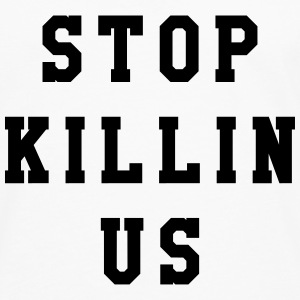 Stop killin us Tee shirts - T-shirt manches longues Premium Homme