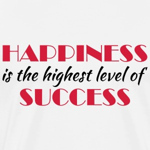 Happiness is the highest level of success Long sleeve shirts - Men's Premium T-Shirt