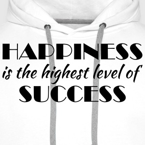 Happiness is the highest level of success T-shirts - Premiumluvtröja herr