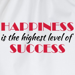 Happiness is the highest level of success T-shirts - Gymtas