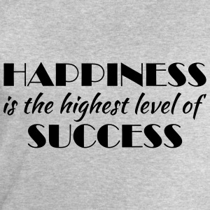 Happiness is the highest level of success Tee shirts - Sweat-shirt Homme Stanley & Stella
