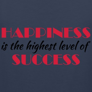 Happiness is the highest level of success Sportkleding - Mannen Premium tank top