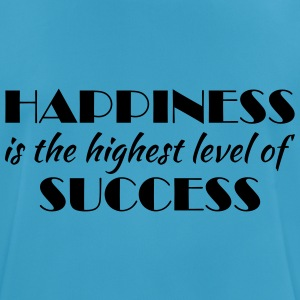 Happiness is the highest level of success Sportkläder - Andningsaktiv T-shirt herr
