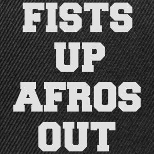 fists up afros out T-shirts - Snapbackkeps