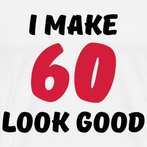 I make 60 look good Long sleeve shirts - Men's Premium T-Shirt