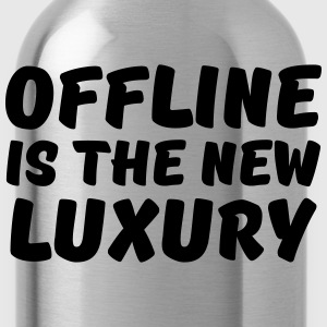 Offline is the new luxury T-Shirts - Water Bottle