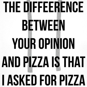 The difference between pizza and your opinion T-skjorter - Premium hettegenser for menn