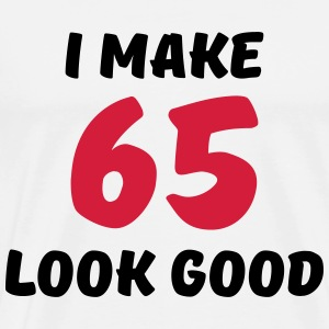 I make 65 look good Long sleeve shirts - Men's Premium T-Shirt