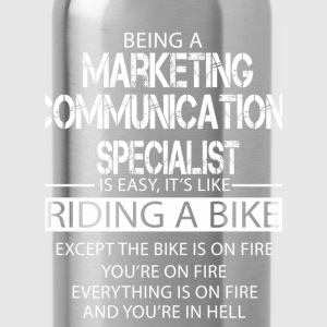 Marketing Communications Specialist T-Shirts - Water Bottle