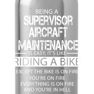 Supervisor Aircraft Maintenance T-Shirts - Water Bottle