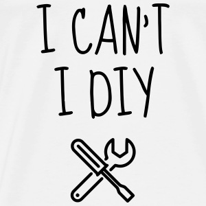 DIY - Do it yourself - Bricoalge - Handyman - Dad Baby Bodysuits - Men's Premium T-Shirt
