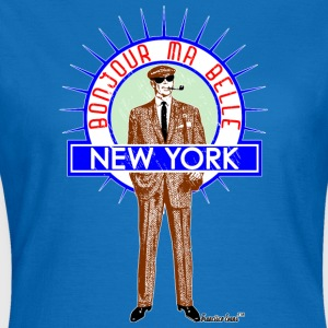 Bonjour ma belle New York by Francisco Evans ™ - Frauen T-Shirt