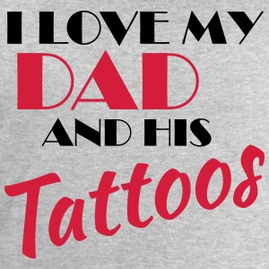 I love my dad and his tattos Magliette - Felpa da uomo di Stanley & Stella