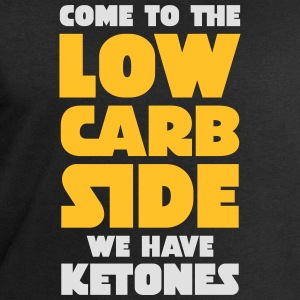 Come To The Low Carb Side - We Have Ketones T-skjorter - Sweatshirts for menn fra Stanley & Stella