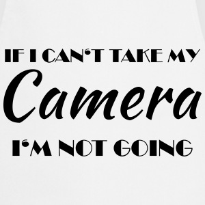 If I can't take my camera... T-shirts - Forklæde