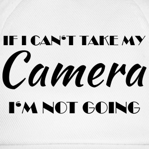 If I can't take my camera... T-shirts - Baseballkasket