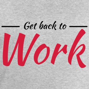 Get back to work T-shirts - Sweatshirt herr från Stanley & Stella