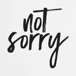 Not Sorry Camisetas - Delantal de cocina