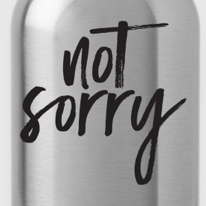 Not Sorry T-shirts - Vattenflaska