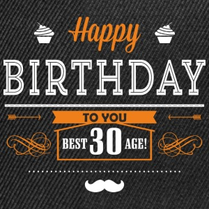 BD - Best age 30 - happy birthday to you retro ice orange design - RAHMENLOS Geburtstag Geschenk T-Shirts - Snapback Cap