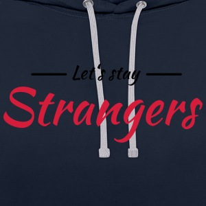 Let's stay strangers Vêtements Sport - Sweat-shirt contraste