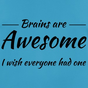 Brains are awesome! I wish everyone had one Sports wear - Men's Breathable T-Shirt
