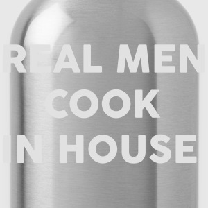 Real men Cook in house T-shirts - Drikkeflaske