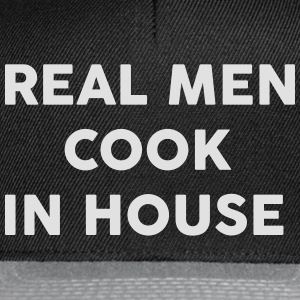 Real men Cook in house T-shirts - Snapback cap