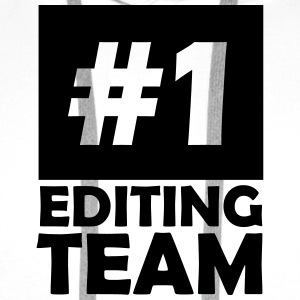 number one editing team T-Shirts - Men's Premium Hoodie