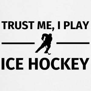Trust Me I Play Ice Hockey Camisetas - Delantal de cocina