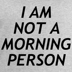 I am no a morning person T-Shirts - Men's Sweatshirt by Stanley & Stella