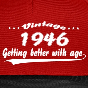 Vintage 1946 Getting Better With Age T-Shirts - Snapback Cap