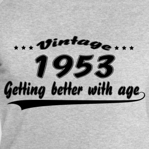 Vintage 1953 Getting Better With Age T-Shirts - Men's Sweatshirt by Stanley & Stella