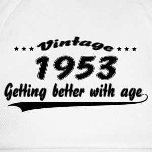 Vintage 1953 Getting Better With Age T-Shirts - Baseball Cap