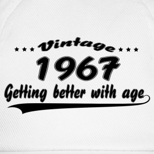 Vintage 1967 Getting Better With Age T-Shirts - Baseball Cap