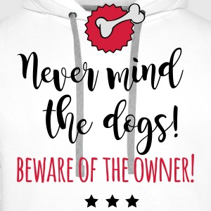Never mind the dogs Langarmshirts - Männer Premium Hoodie