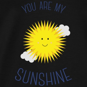 You are my sunshine Bluzy - Koszulka męska Premium