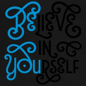 Believe In Yourself (Be You) Tazze & Accessori - Maglietta Premium da uomo