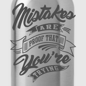 You're Trying - Inspirational Quotes. - Water Bottle