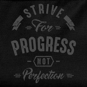 Strive For Progress - Inspirational Quotes. - Kids' Backpack