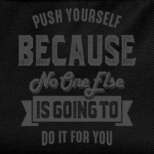 Push Yourself - Inspiration Quote. - Kids' Backpack