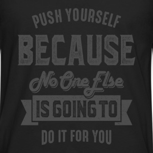 Push Yourself - Inspiration Quote. - Men's Premium Longsleeve Shirt