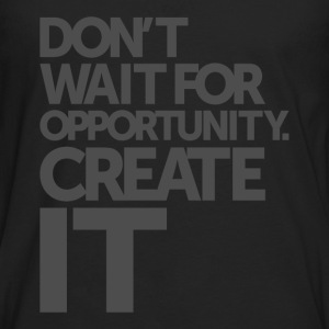 Opportunity - Motivational Quotes. - Men's Premium Longsleeve Shirt