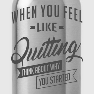 Started - Inspiration Quote. - Water Bottle
